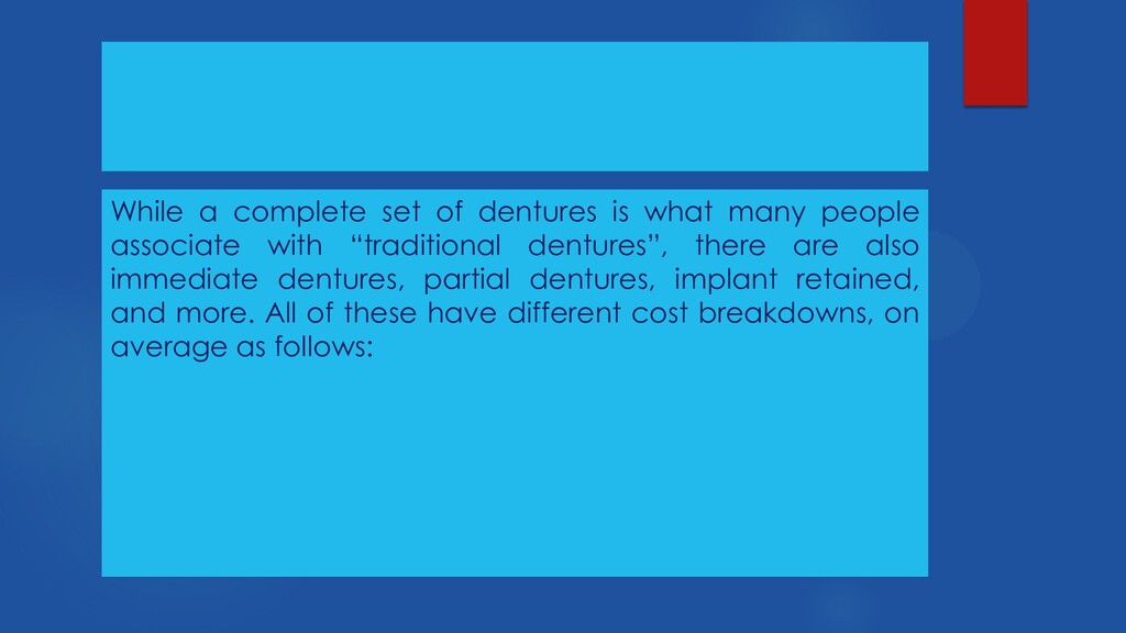While a complete set of dentures is what many p...