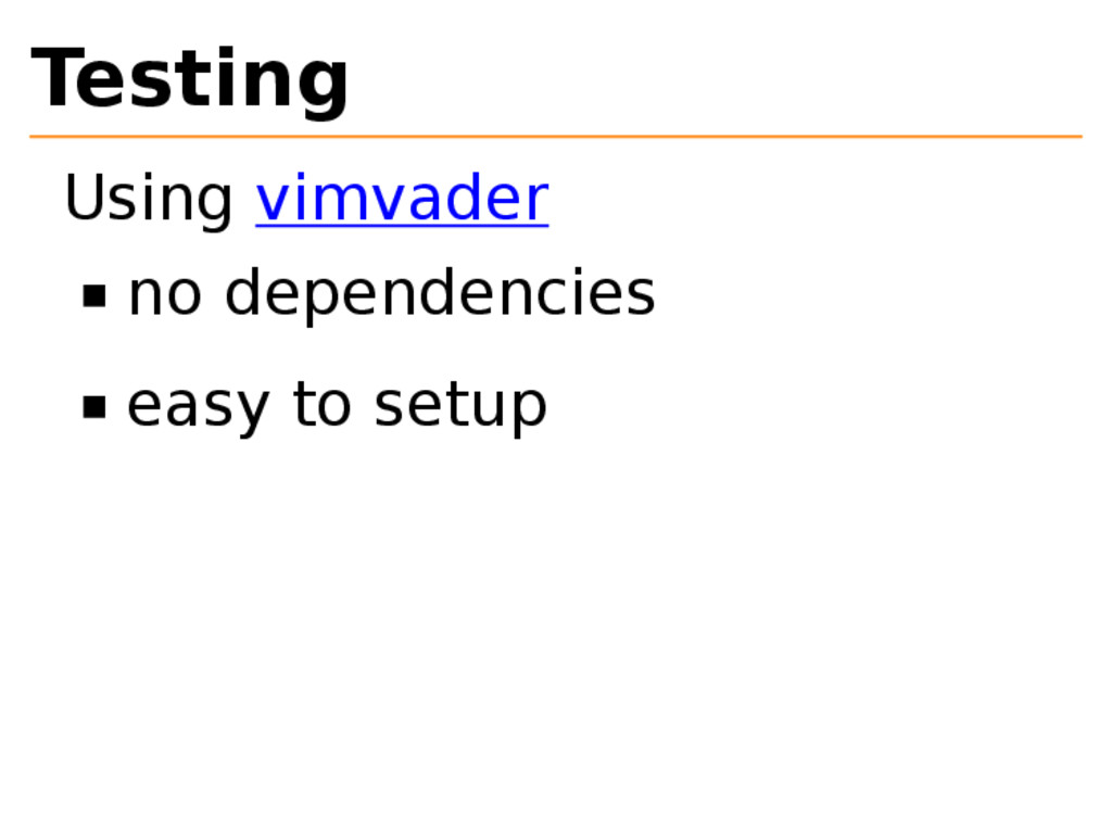 Testing Using vimvader no dependencies easy to ...