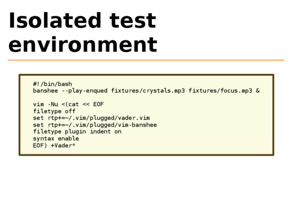 Isolated test environment #!/bin/bash banshee -...