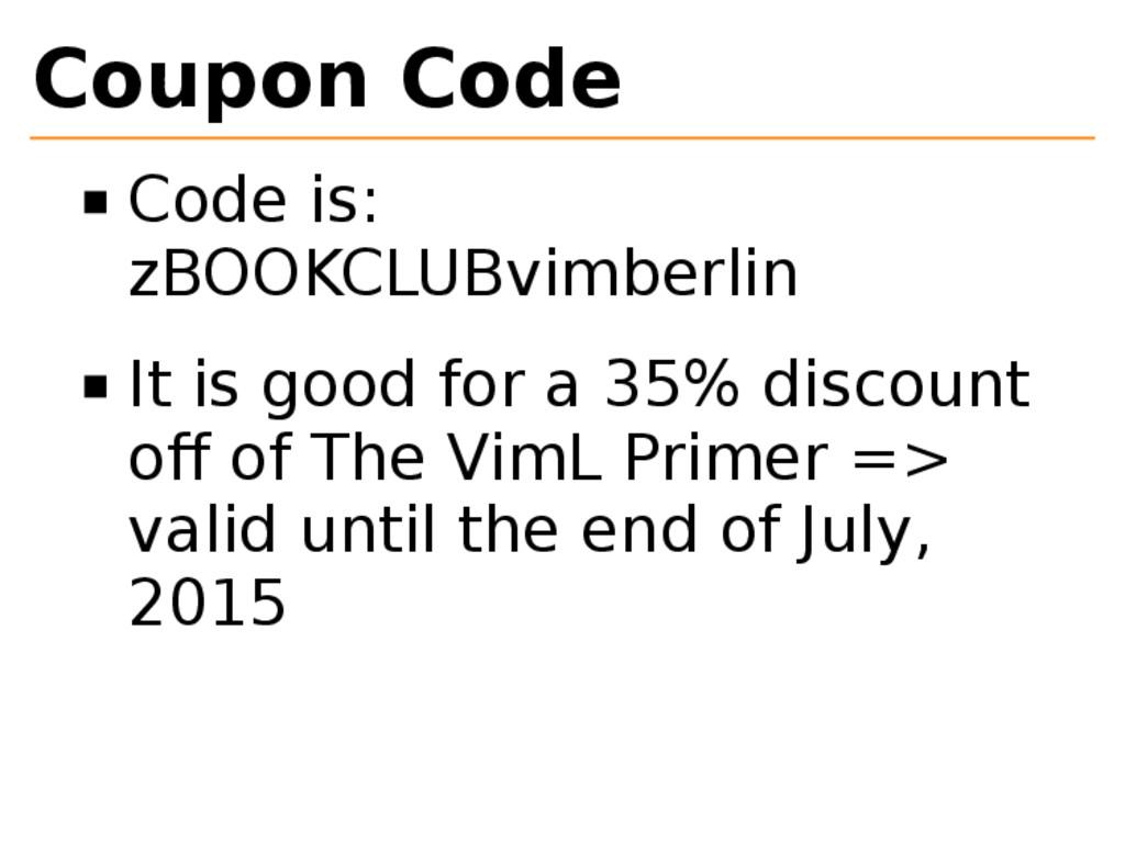 Coupon Code Code is: zBOOKCLUBvimberlin It is g...