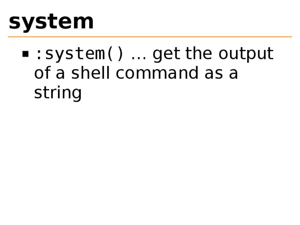 system :system() … get the output of a shell co...
