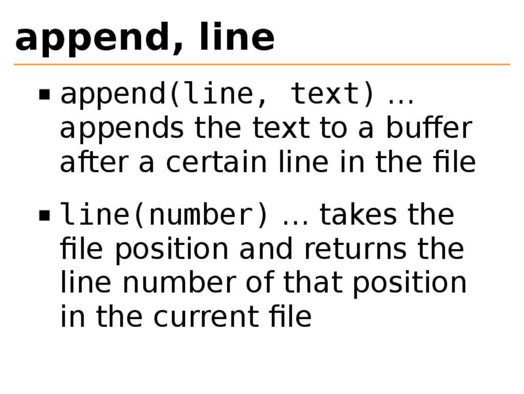 append, line append(line, text) … appends the t...
