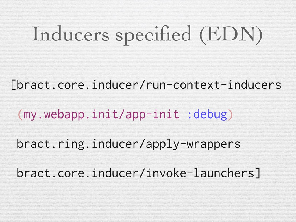 Inducers specified (EDN) [bract.core.inducer/run...