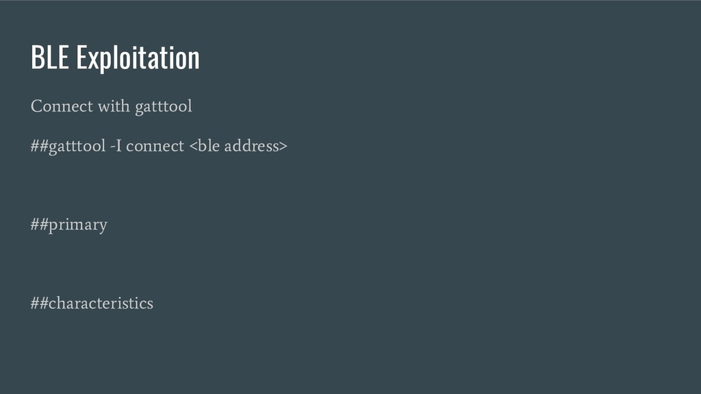 BLE Exploitation Connect with gatttool ##gattto...