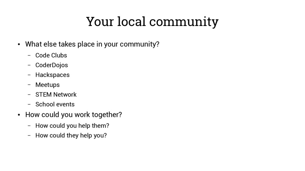 Your local community ● What else takes place in...