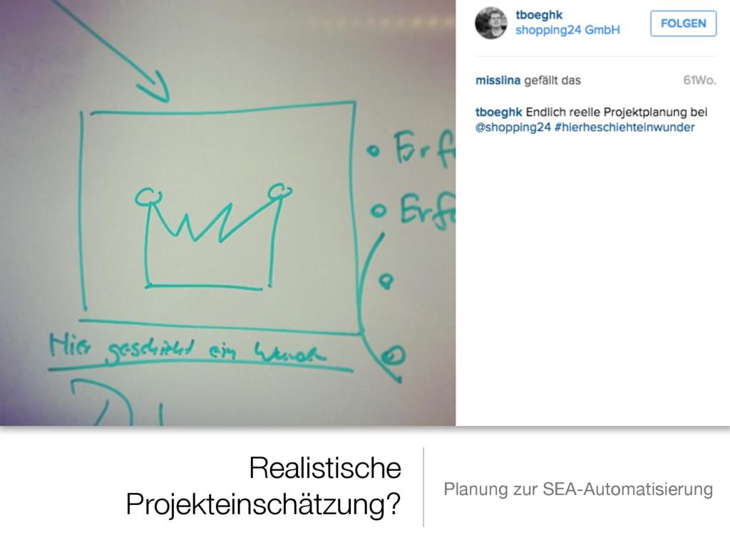 Realistische Projekteinschätzung? Planung zur S...