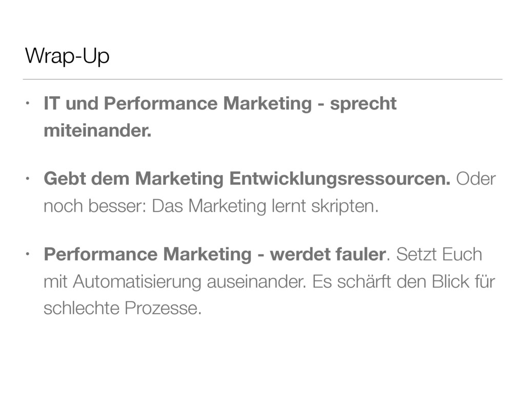 Wrap-Up • IT und Performance Marketing - sprech...