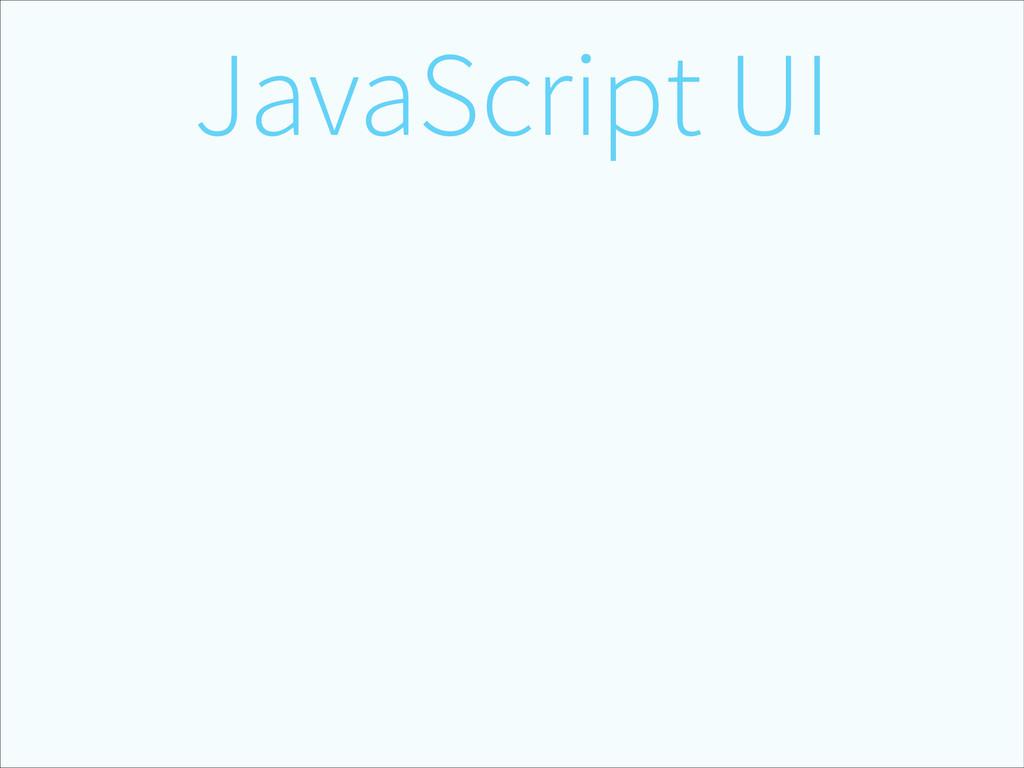 JavaScript UI