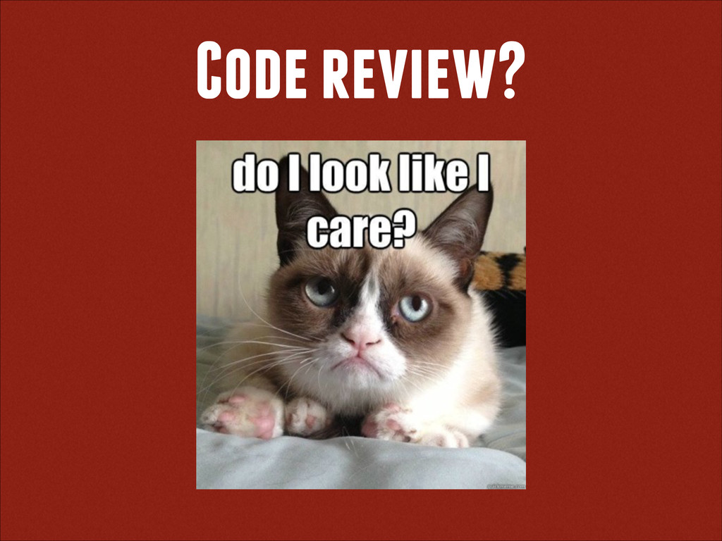 Code review?