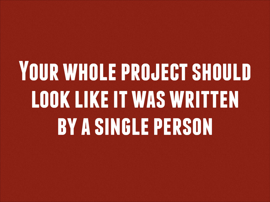 Your whole project should look like it was writ...