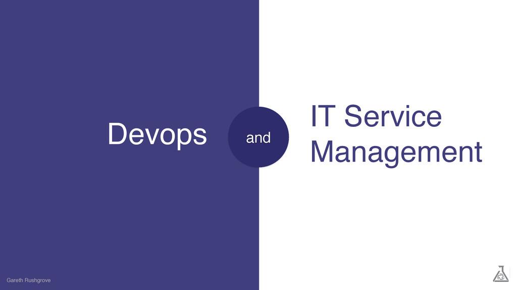 Devops Gareth Rushgrove IT Service Management a...