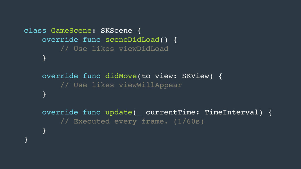 class GameScene: SKScene { override func sceneD...