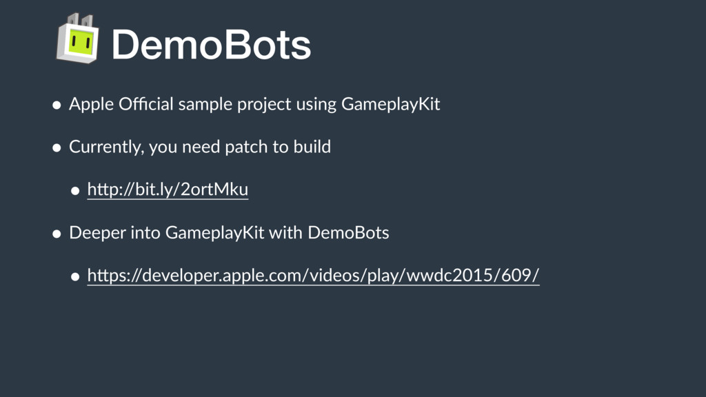 DemoBots • Apple Official sample project using Ga...