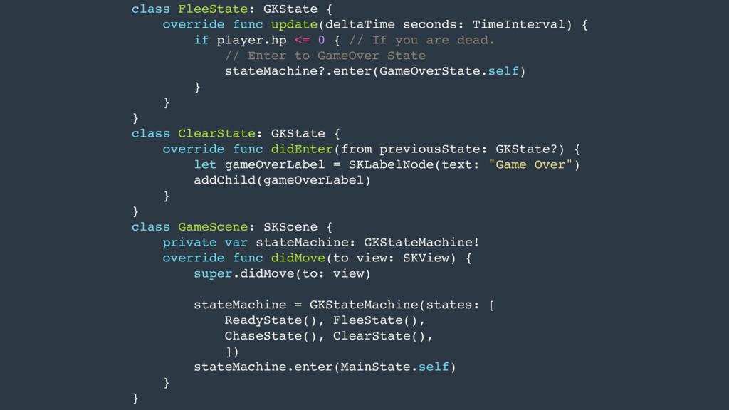 class FleeState: GKState { override func update...