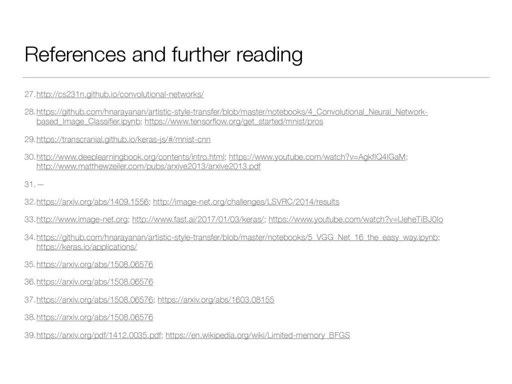 References and further reading 27.http://cs231n...
