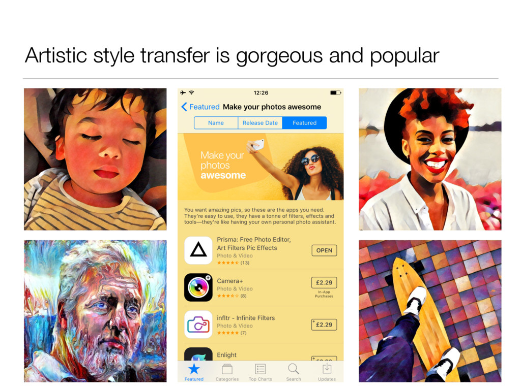Artistic style transfer is gorgeous and popular