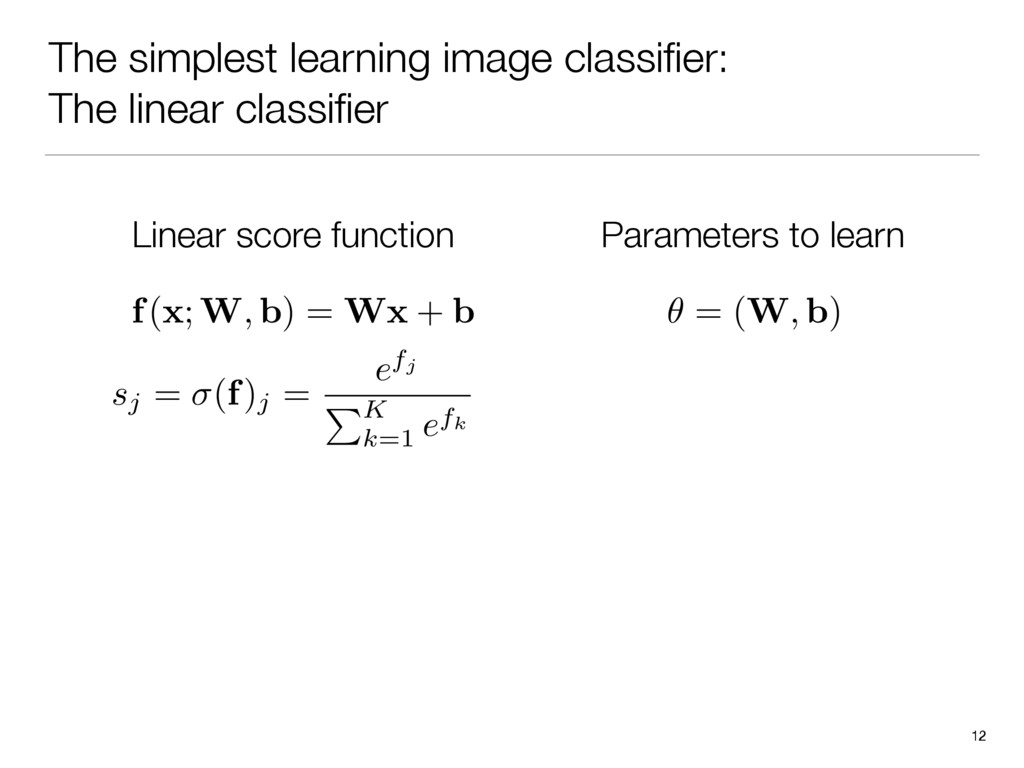 The simplest learning image classifier: The line...