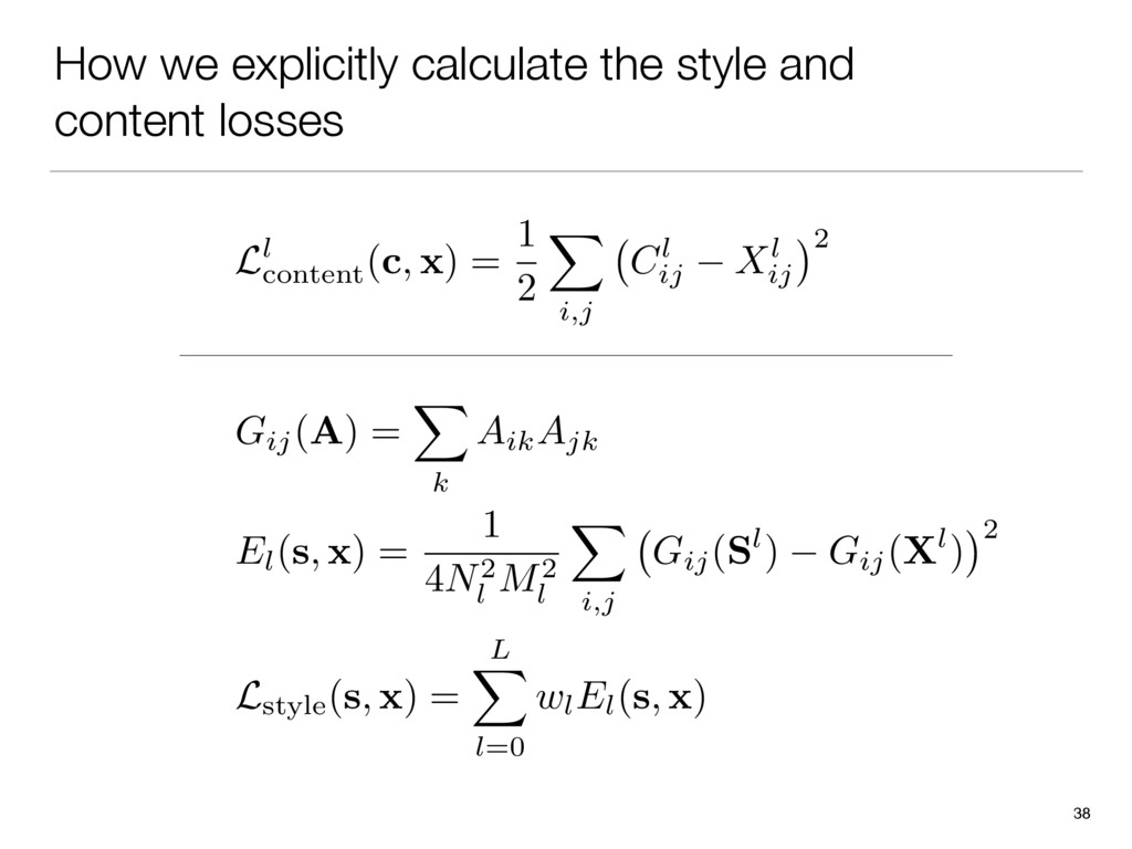 How we explicitly calculate the style and