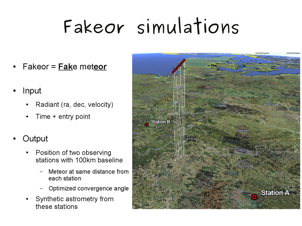 Fakeor simulations ● Fakeor = Fake meteor ● Inp...