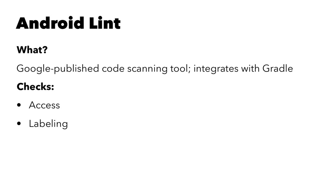 Android Lint What? Google-published code scanni...