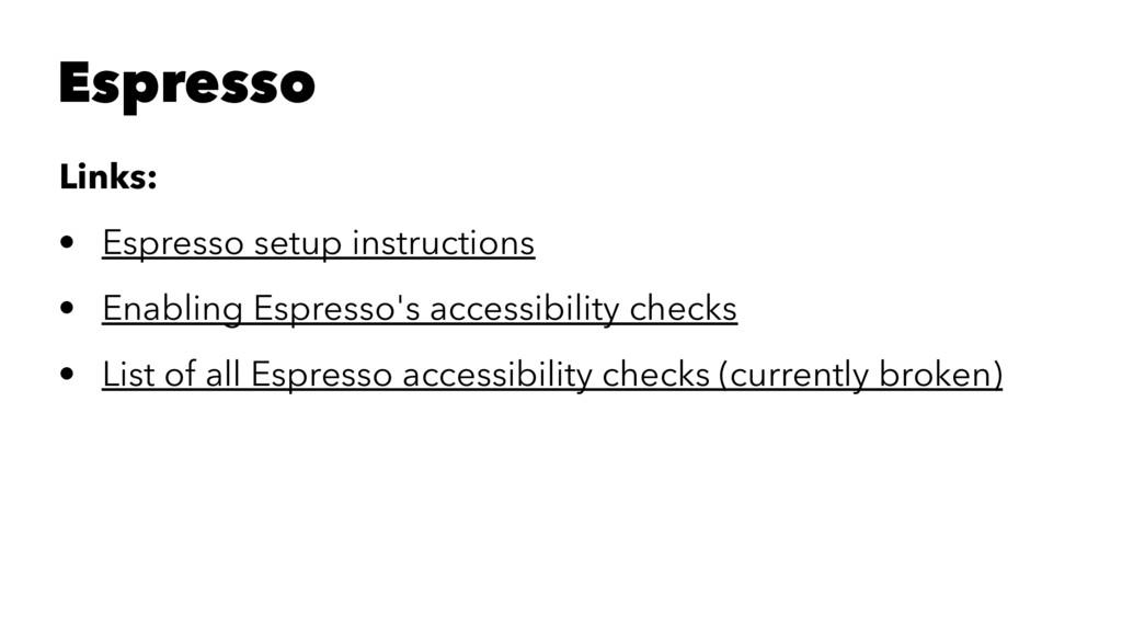 Espresso Links: • Espresso setup instructions •...