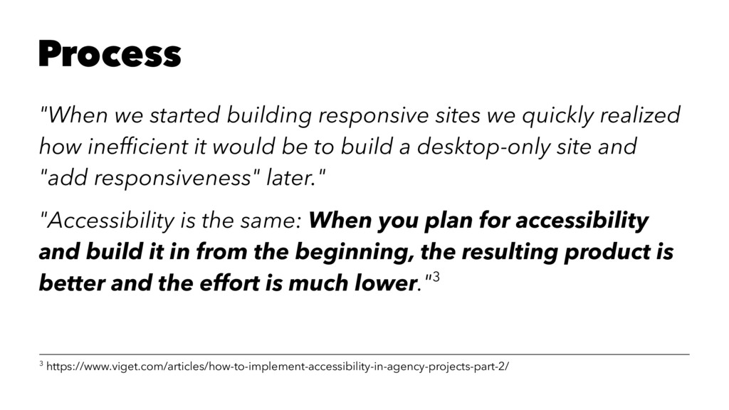 """Process """"When we started building responsive si..."""