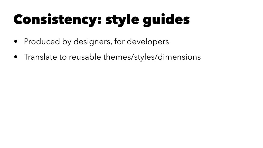 Consistency: style guides • Produced by designe...
