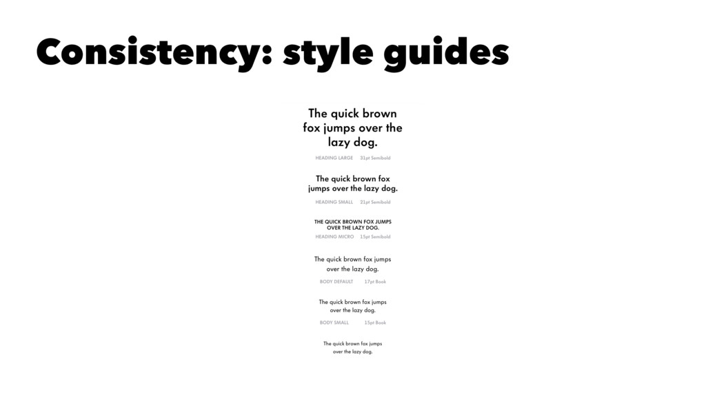 Consistency: style guides