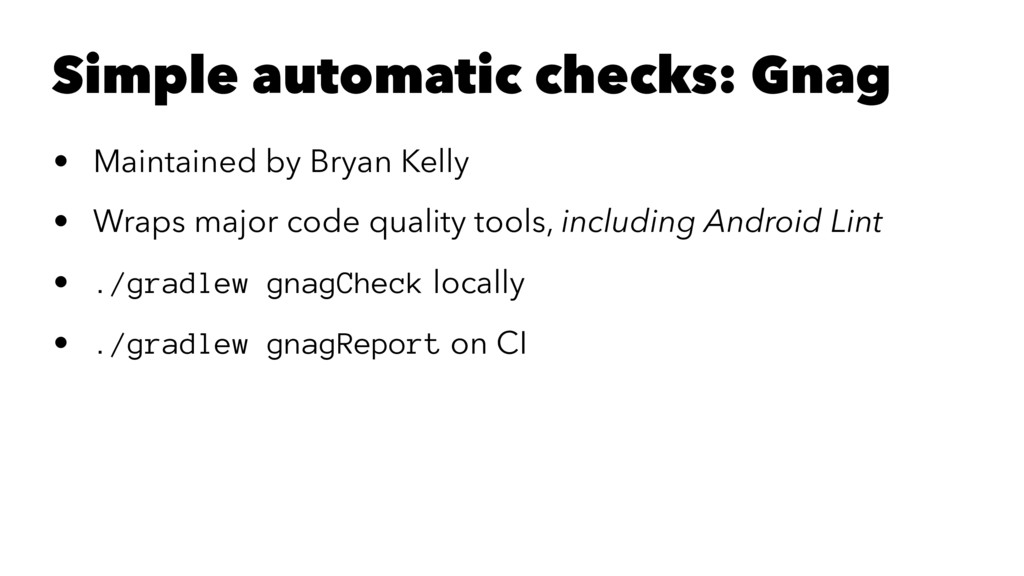 Simple automatic checks: Gnag • Maintained by B...