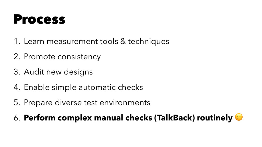 Process 1. Learn measurement tools & techniques...