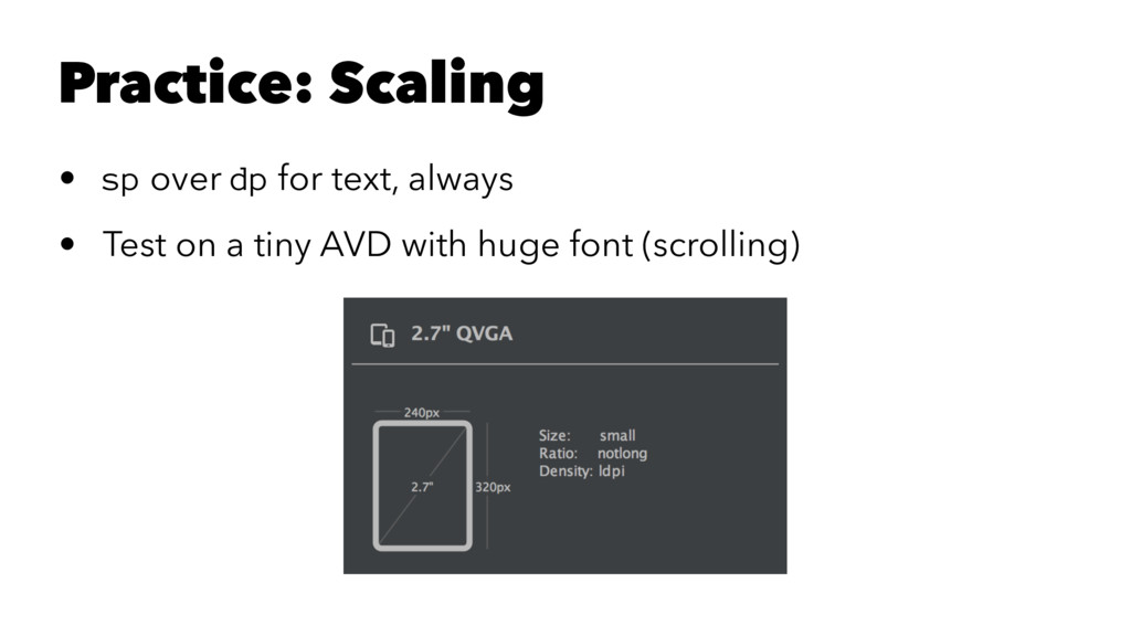 Practice: Scaling • sp over dp for text, always...