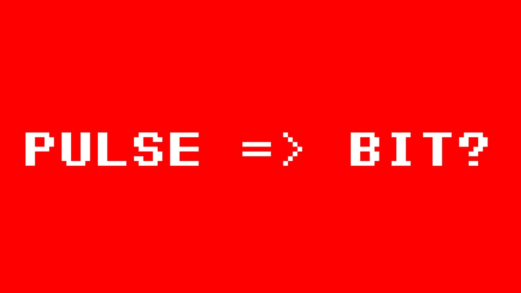 pulse => bit?
