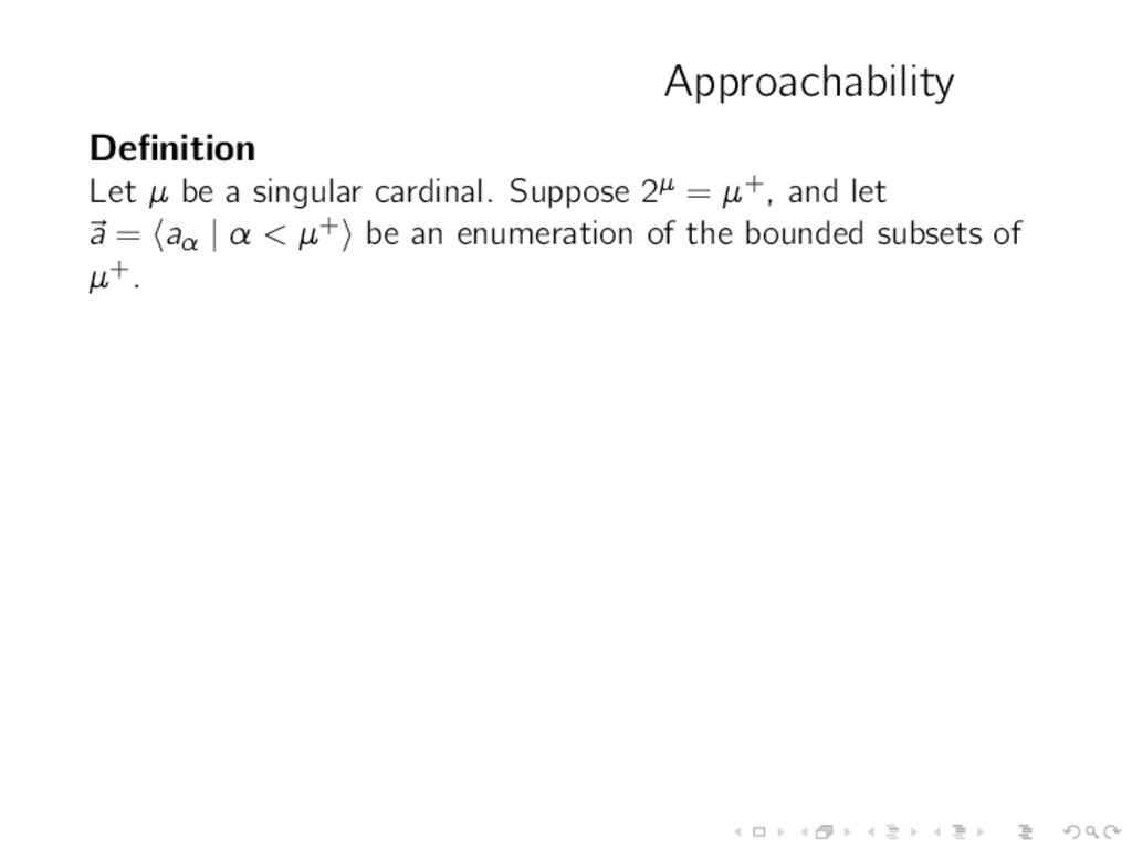 Approachability Definition Let µ be a singular c...