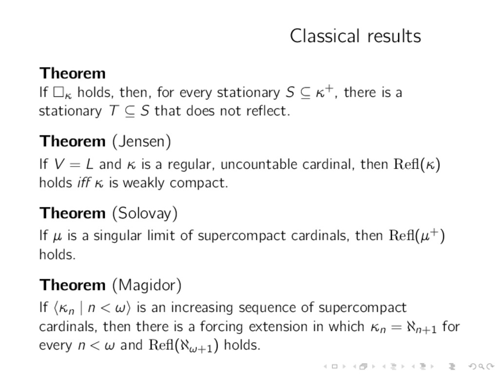 Classical results Theorem If κ holds, then, for...
