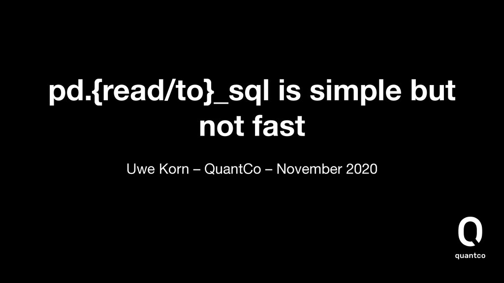 pd.{read/to}_sql is simple but not fast Uwe Kor...
