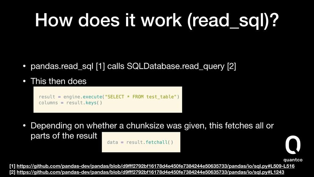 How does it work (read_sql)? • pandas.read_sql ...