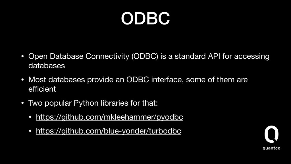 ODBC • Open Database Connectivity (ODBC) is a s...