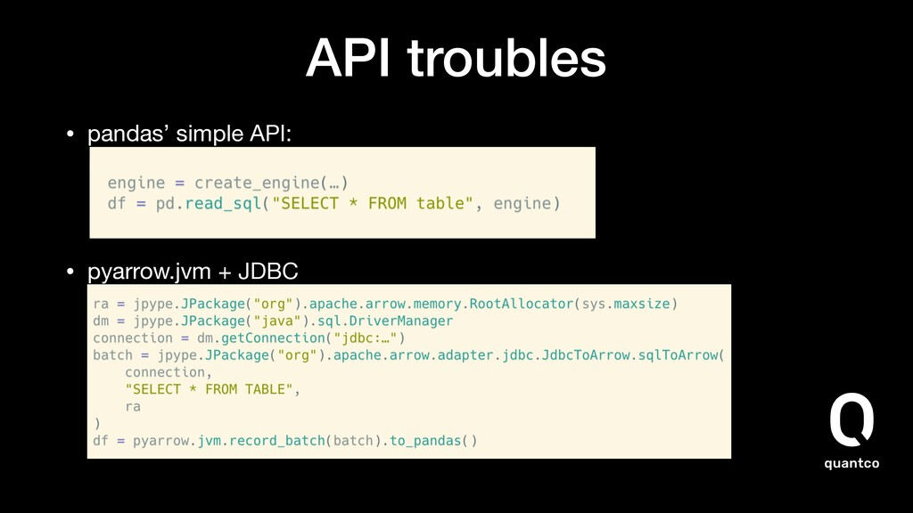 API troubles • pandas' simple API:    • pyarro...