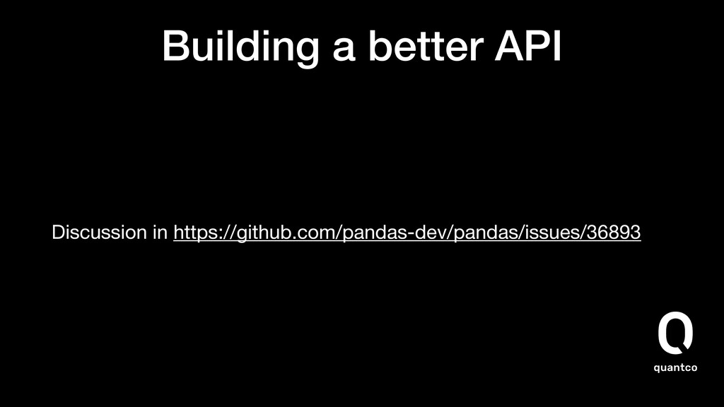 Building a better API Discussion in https://git...