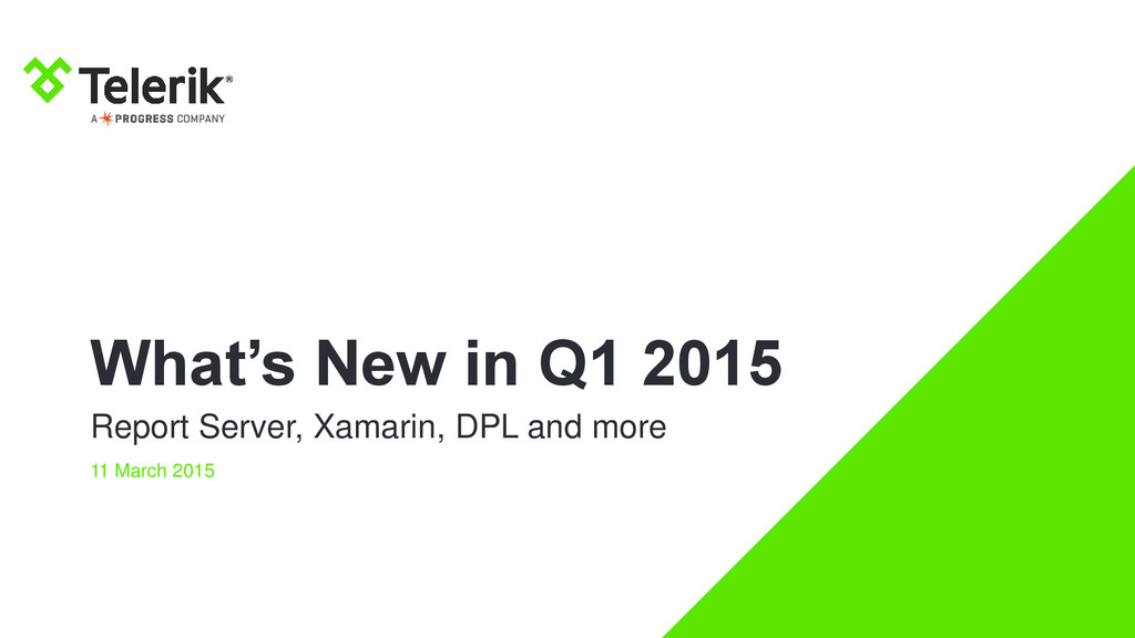 What's New in Q1 2015 Report Server, Xamarin, D...