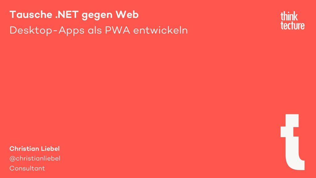 Tausche .NET gegen Web Desktop-Apps als PWA ent...