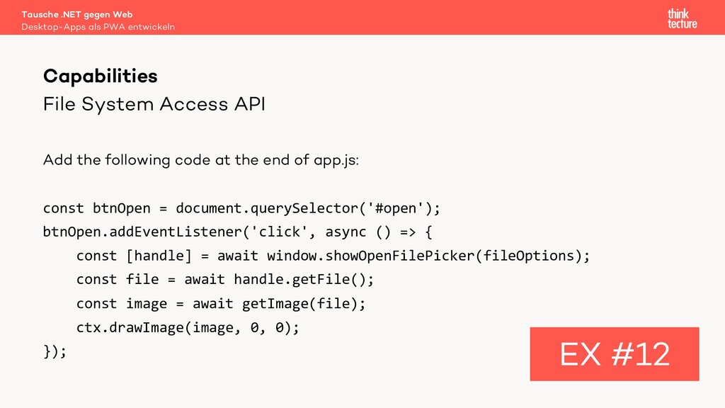 File System Access API Add the following code a...