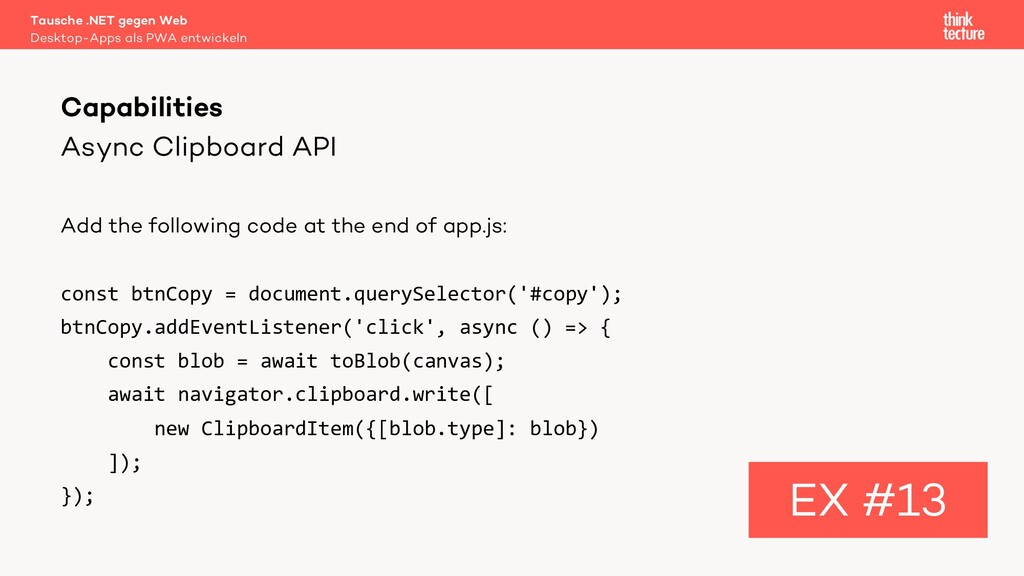 Async Clipboard API Add the following code at t...