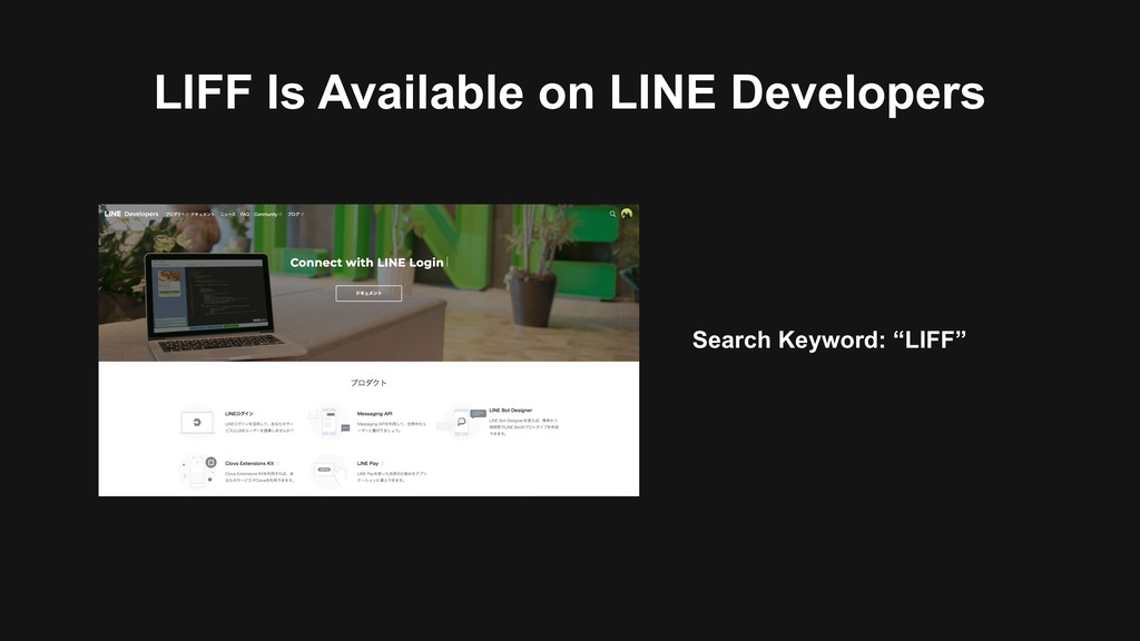 LIFF Is Available on LINE Developers Search Key...
