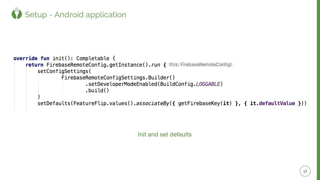 Setup - Android application Init and set defaul...