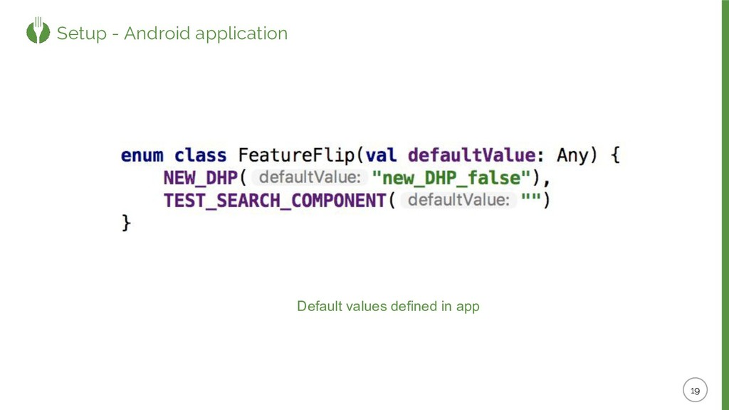 Setup - Android application Default values defi...