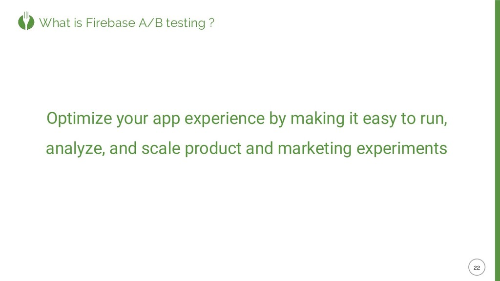 Optimize your app experience by making it easy ...