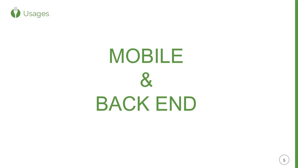 Usages MOBILE & BACK END
