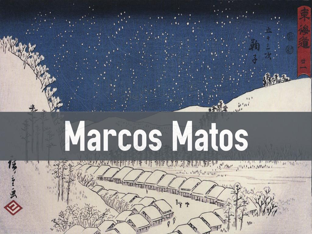 Marcos Matos