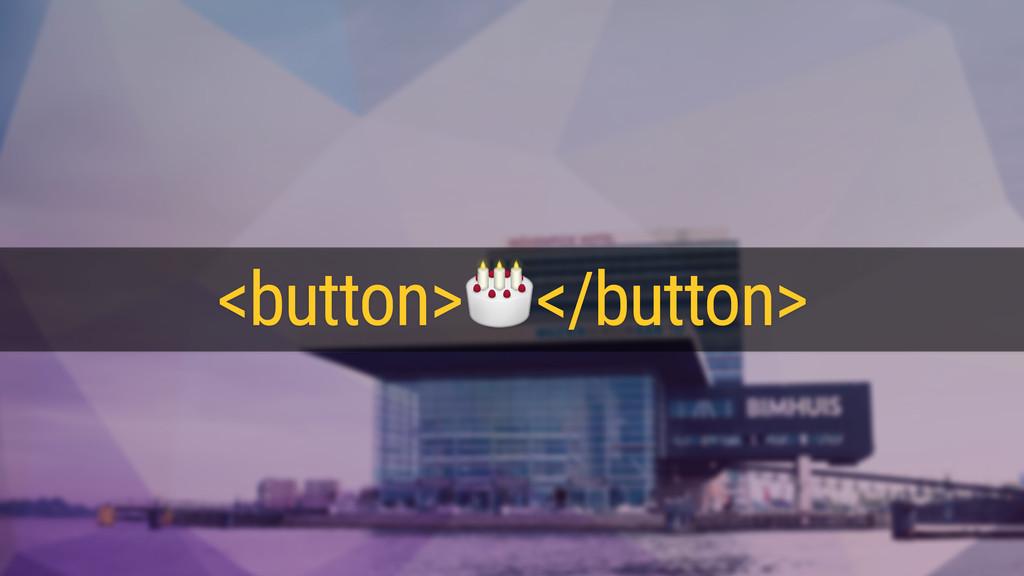 <button></button>